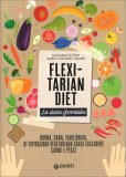 Flexitarian Diet - La Dieta Flessibile — Libro