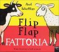 Flip Flap Fattoria  - Libro