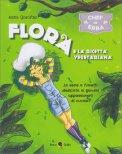 Flora e la Ricetta Vegetariana - Libro Fumetto
