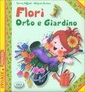 Florì - Orto e Giardino - Libro
