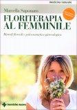 Floriterapia al Femminile - Libro