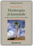 Floriterapia al Femminile
