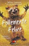 Follemente Felice - Libro