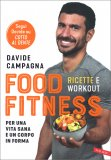 Food Fitness - Ricette e Workout — Libro