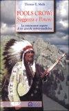 Fools Crow - Saggezza e Potere  — Libro