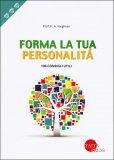 Forma la Tua Personalità - Libro