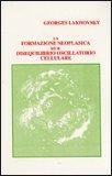 La Formazione Neoplastica ed il Disequilibrio Oscillatorio Cellulare — Libro