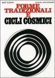 Forme Tradizionali e Cicli Cosmici