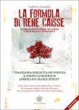 LA FORMULA DI RENé CAISSE — Versione nuova di Ludovico Guarneri