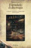 Formulario di Alta Magia  - Libro