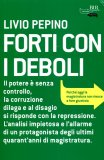 FORTI CON I DEBOLI  — di Livio Pepino