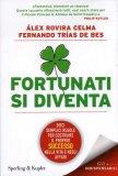 Fortunati si Diventa  — Libro