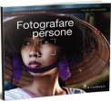 Fotografare le Persone  - Libro