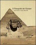 Il Fotografo dei Faraoni