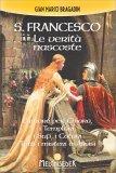 San Francesco: le Verità Nascoste - Libro