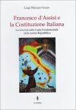 Francesco d'Assisi e la Costituzione Italiana  - Libro