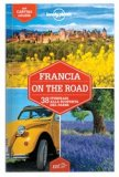 Francia on the Road - Guida Lonely Planet — Libro