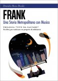 FranK - Una Storia Metropolitana con Musica — Libro