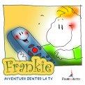 Frankie, Avventura dentro la Tv - Download MP3