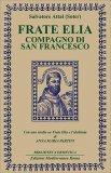 Frate Elia, Compagno di San Francesco - Libro