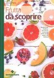 Frutta da Scoprire - Libro