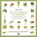 Frutta e Verdura di Stagione - Calendario Goloso 2017
