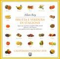 Frutta e Verdura di Stagione - Calendario 2018