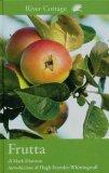 Frutta River Cottage  - Libro