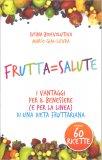Frutta = Salute - Libro