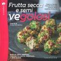 Frutta Secca e Semi Vegolosi - Libro