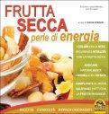 Frutta Secca Perle di Energia  — Libro