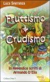 Fruttismo & Crudismo