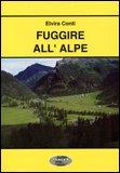Fuggire all'Alpe
