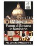 Fumo di Satana in Vaticano