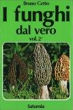 I Funghi dal Vero - Vol. 2 — Libro