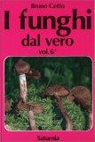 I Funghi dal Vero - Vol. 6 — Libro