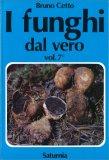 I Funghi dal Vero - Vol. 7 — Libro