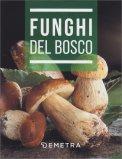 Funghi del Bosco - Libro Tascabile