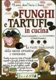 Funghi e Tartufi in Cucina