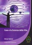Gaia e la Scienza della Vita - Libro
