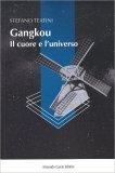 Gangkou - Il Cuore e l'Universo - Libro