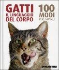 Gatti - il Linguaggio del Corpo