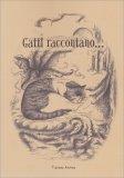 Gatti Raccontano... - Libro
