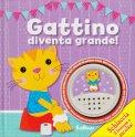 Gattino Diventa Grande! - Libro