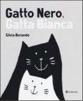 Gatto Nero Gatta Bianca - Libro