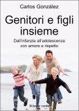 Genitori e Figli Insieme  - Libro