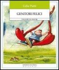 Genitori Felici  - Libro