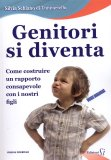 Genitori si Diventa  - Libro