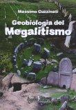 Geobiologia del Megaliltismo  - Libro