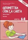 Geometria con la Carta Vol. I + CD